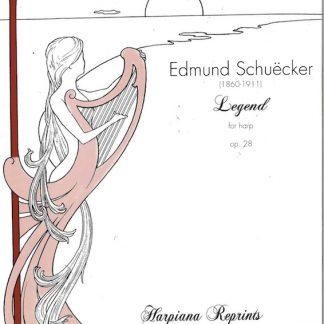 SCHUECKER Edmund : Légende pour harpe op.28