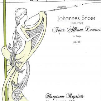 SNOER Johannes : Quatre Feuillets d'Album pour harpe opus 38