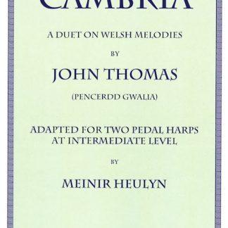 John Thomas: Cambria, pedal harp arrangement of medium difficulty