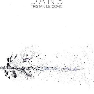 """LE GOVIC Tristan : DANS (partitions du CD """"Dans"""")"""