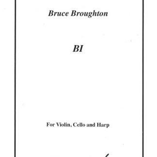 BROUGHTON Bruce : Bi - pour violon, violoncelle et harpe