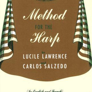 SALZEDO / LAWRENCE : Méthode pour harpe (inclus Chanson dans la nuit)
