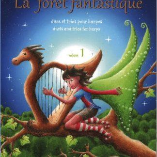 BARBE Aurélie : La fôret fantastique Volume 1