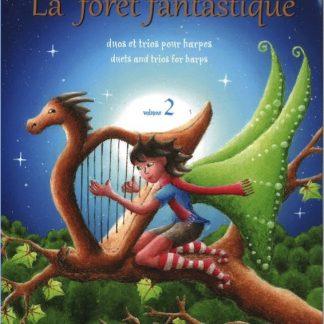 BARBE Aurélie : La fôret fantastique volume 2