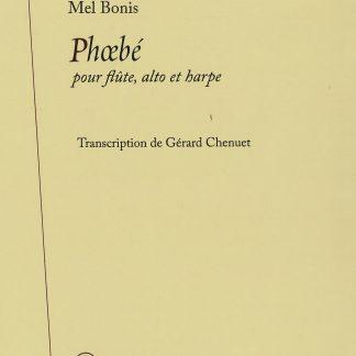 Mel Bonis : Phoebé, transcription de Gérard Chenuet pour flûte, alto et harpe