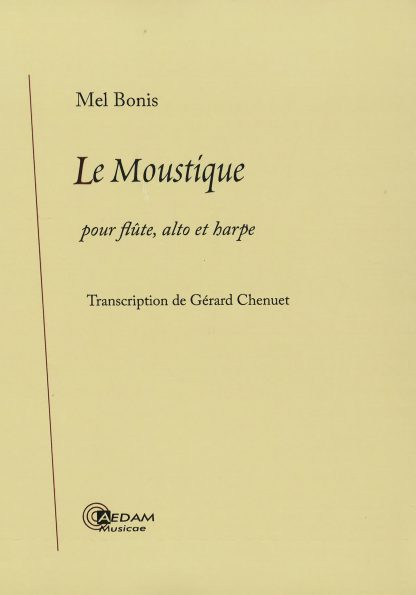 Mel Bonis : Le Moustique op. 66, transcription de Gérard Chenuet pour flûte, alto et harpe