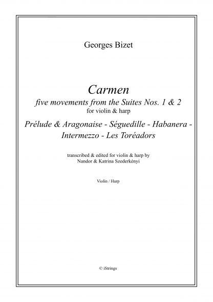 BIZET Georges : Carmen, 5 mouvements des suites n° 1&2, transcription de Nandor et Katrina Szederkenyi pour violon et harpe