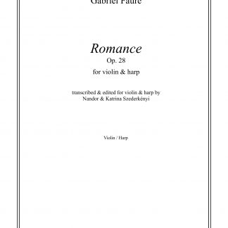 FAURE Gabriel: Romance op. 28, transcription by Nandor and Katrina Szederkenyi for violin and harp
