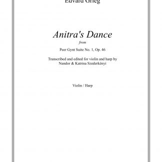 GRIEG EDVARD: Anitra's Dance, transcription by Nandor and Katrina Szederkenyi for violin and harp