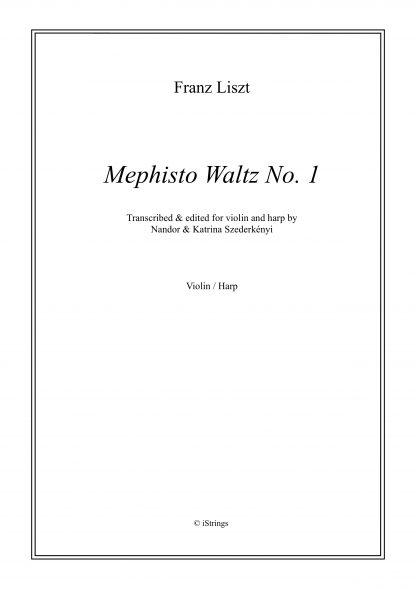 LISZT Franz: Mephisto Waltz no. 1, transcription by Nandor and Katrina Szederkenyi for violin and harp