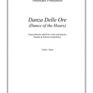 PONCHELLI Amilcare: Danza Delle Ore - transcription by Nandor and Katrina Szederkenyi for violin and harp