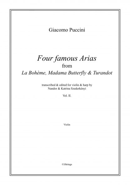 PUCCINI Giacomo: 4 Famous Arias vol. 2, transcription by Nandor and Katrina Szederkenyi for violin and harp