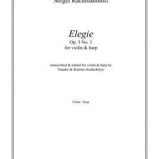 RACHMANINOFF Sergei : Elegie, transcription de Nandor et Katrina Szederkenyi pour violon et harpe
