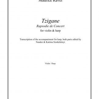 RAVEL Maurice : Tzigane, transcription de Nandor et Katrina Szederkenyi pour violon et harpe