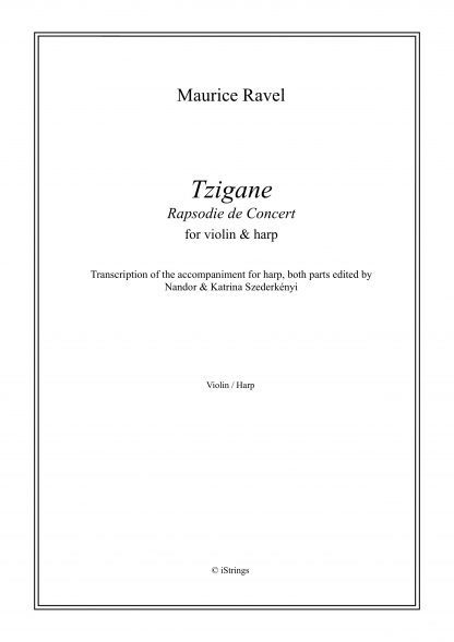 RAVEL Maurice: Tzigane, transcription by Nandor and Katrina Szederkenyi for violin and harp