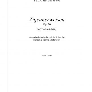 DE SARASATE Pablo: Zigeunerweisen op. 20, transcription by Nandor and Katrina Szederkenyi for violin and harp