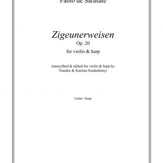 DE SARASATE Pablo: Zigeunerweisen Op. 20, Bearbeitung von Nandor und Katrina Szederkenyi für Violine und Harfe