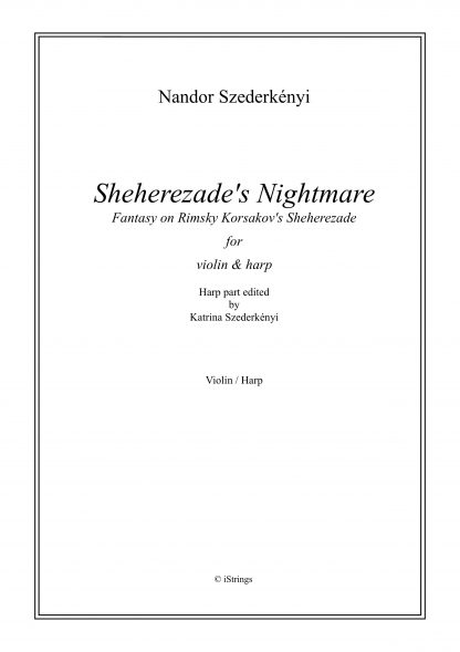SZEDERKENYI Nandor : Sheherezade's Nightmare, for violin and harp