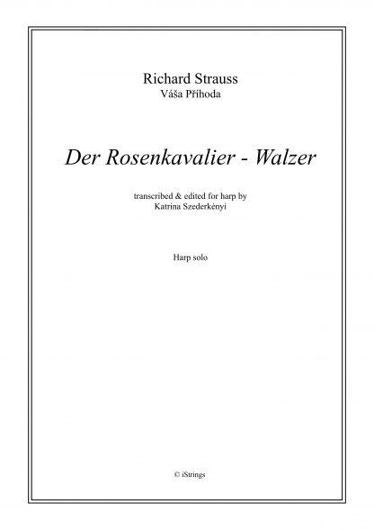 STRAUSS Richard: Der Rosenkavalier - Walzer, transcription by Katrina Szederkenyi for harp