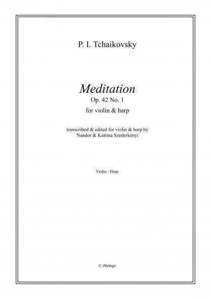 TCHAIKOVSKY Piotr Illitch: Meditation, transcription by Nandor and Katrina Szederkenyi for violin and harp