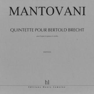 MANTOVANI Bruno: Quintet for Bertold Brecht (harp and string quartet)
