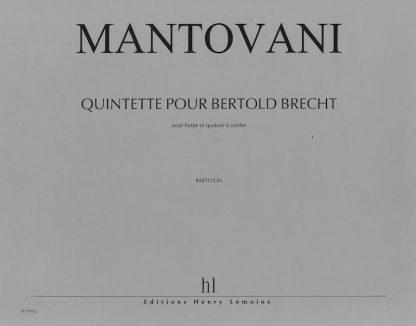 MANTOVANI Bruno: Quintette pour Bertold Brecht (für Harfe und Streichquartett)