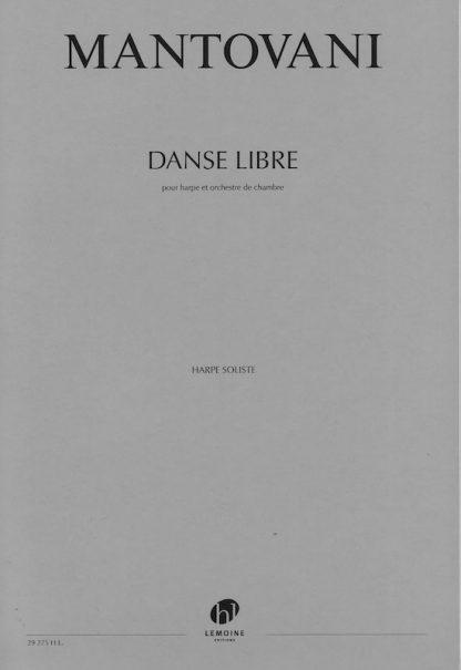 MANTOVANI Bruno: Danse Libre (concerto for harp and chamber orchestra)