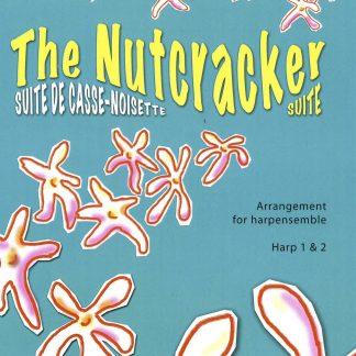 TCHAIKOVSKY Piotr Illitch: The Nutcracker Suite (arranged for harp ensemble by Sabien CANTON) - harps 1 & 2