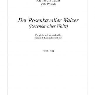 strauss-richard-der-rosenkavalier-walzer-bearbeitung-von-nandor-szederkenyi-fur-violine-und-harfe
