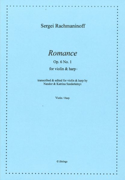 RACHMANINOFF Sergei : Romance, transcription by Nandor and Katrina Szederkenyi for violin and harp