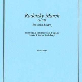 STRAUSS Johann: Radetzky March, Bearbeitung von Nandor und Katrina Szederkenyi für Violine und Harfe