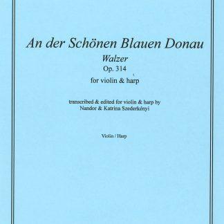 STRAUSS Johann: Donau Waltzer, Bearbeitung von Nandor und Katrina Szederkenyi für Violine und Harfe