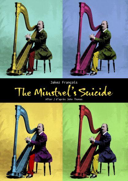 FRANCOIS Jakez : The Minstrel's Suicide