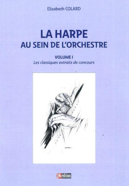 COLARD Elisabeth : La harpe au sein de l'orchestre