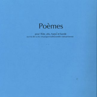 TON-THAT Tiêt : Poèmes pour flûte, alto et harpe. Ref. JJ18452