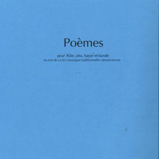 TON-THAT Tiêt: Poèmes for flute, viola, harp and tape. Ref. JJ18452