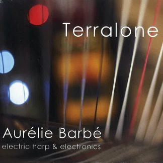 Aurélie BARBÉ : Terralone