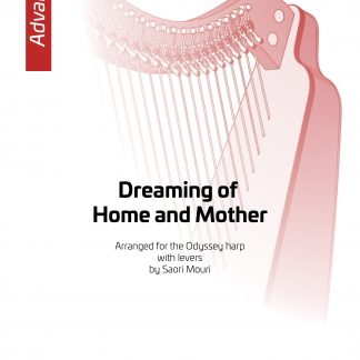 ORDWAY J.P.: Dreaming of Home and Mother, arrangement by Saori Mouri