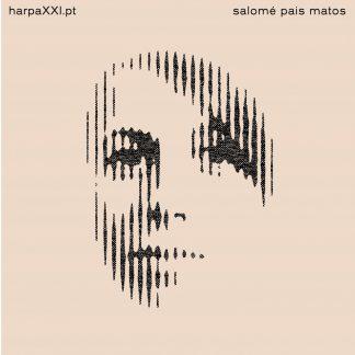 Salomé Pais Matos : HarpaXXI.pt