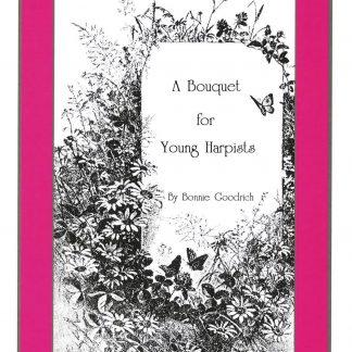 GOODRICH Bonnie: A Bouquet for Young Harpists - réf. 002161