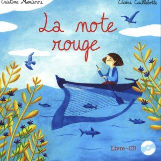 Cristine MERIENNE und Claire CAILLEBOTTE: La note rouge (Buch und CD, auf Französisch)