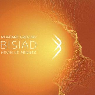 GRÉGORY Morgane, LE PENNEC Kevin : Bisiad