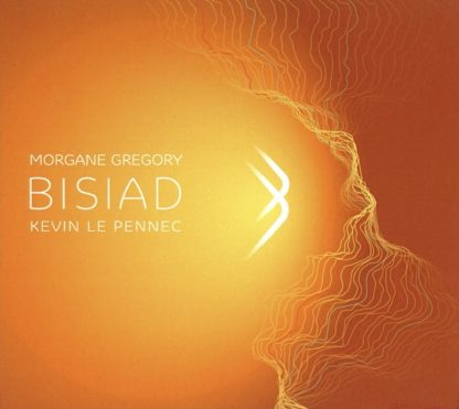 GRÈGORY Morgane, LE PENNEC Kevin : Bisiad
